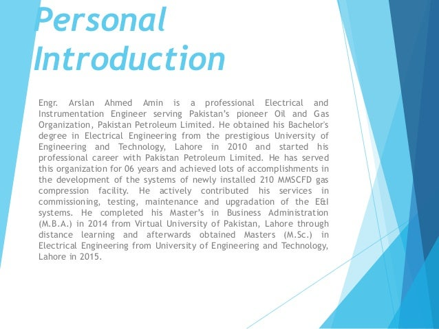 Personal Introduction Engr. Arslan Ahmed Amin is a professional Electrical and Instrumentation Engineer serving Pakistan's...