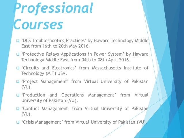  'DCS Troubleshooting Practices' by Haward Technology Middle East from 16th to 20th May 2016.  'Protective Relays Applic...