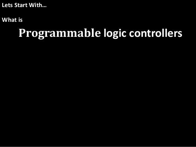 programmable logic controllers and ladder logic Introduction to programmable logic controller and ladder logic ebook: kiran  nule, seema vishwakarma: amazonin: kindle store.