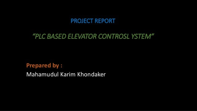 PLC Based Elevator, Power Electronic Project