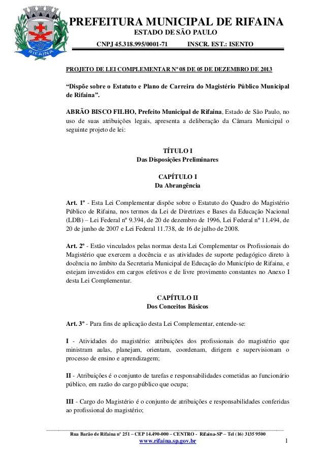 PREFEITURA MUNICIPAL DE RIFAINA ESTADO DE SÃO PAULO CNPJ 45.318.995/0001-71  INSCR. EST.: ISENTO  PROJETO DE LEI COMPLEMEN...
