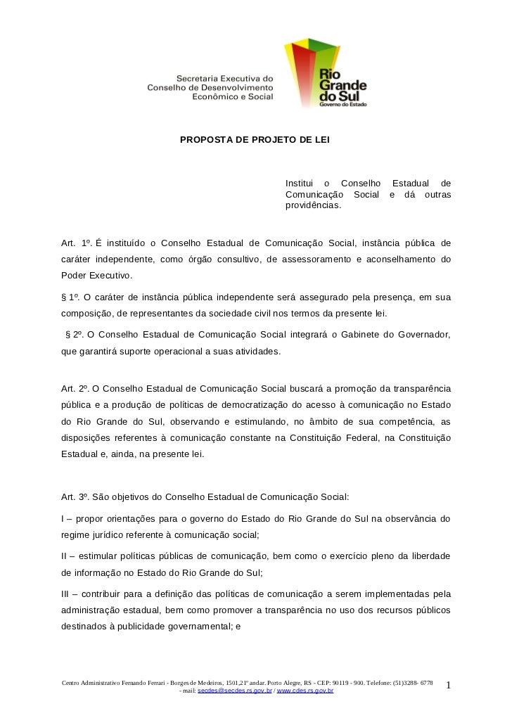 PROPOSTA DE PROJETO DE LEI                                                                                   Institui o Co...