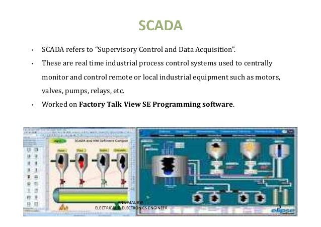 """• SCADA refers to """"Supervisory Control and Data Acquisition"""".  • These are real time industrial process control systems us..."""