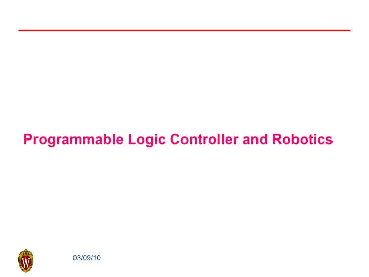 Programmable Logic Controller and Robotics