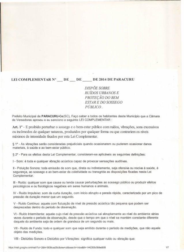 LEI COMPLEMENTAR  N°  DE __  DE  DE 2014 DE PARACURU  DISPÕE SOBRE RUÍDOS URBANOS E PROTEÇÃO DO BEM ESTAR E DO SOSSEGO PÚB...