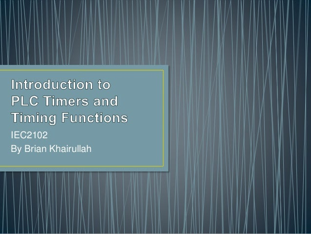 Introduction to PLC Timers and Timing Functions