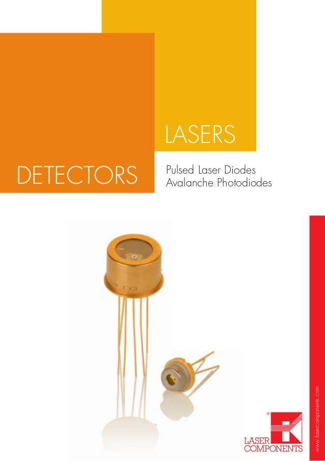 www.lasercomponents.comLASERSPulsed Laser DiodesAvalanche PhotodiodesDETECTORS