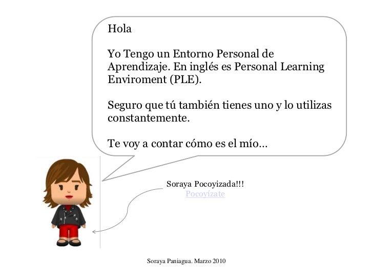 Hola  Yo Tengo un Entorno Personal de Aprendizaje. En inglés es Personal Learning Enviroment (PLE).  Seguro que tú también...