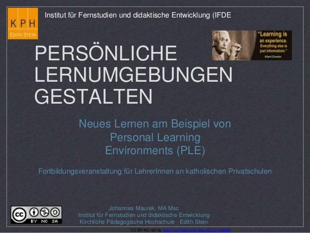 Institut für Fernstudien und didaktische Entwicklung (IFDE  PERSÖNLICHE  LERNUMGEBUNGEN  GESTALTEN  Neues Lernen am Beispi...