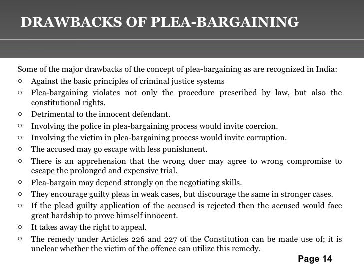 what are the advantages and disadvantages of plea bargaining