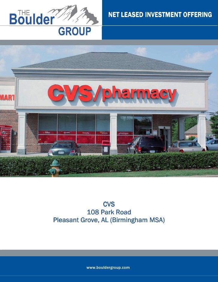 NET LEASED INVESTMENT OFFERING                 CVS           108 Park RoadPleasant Grove, AL (Birmingham MSA)          www...