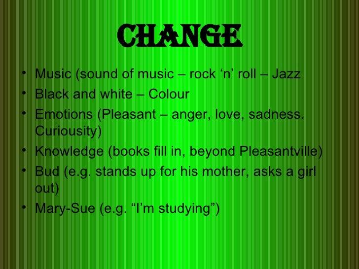 pleasantville quotes about change