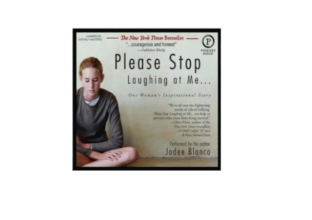 Please Stop Laughing At Me...: One Womans Inspirational Story