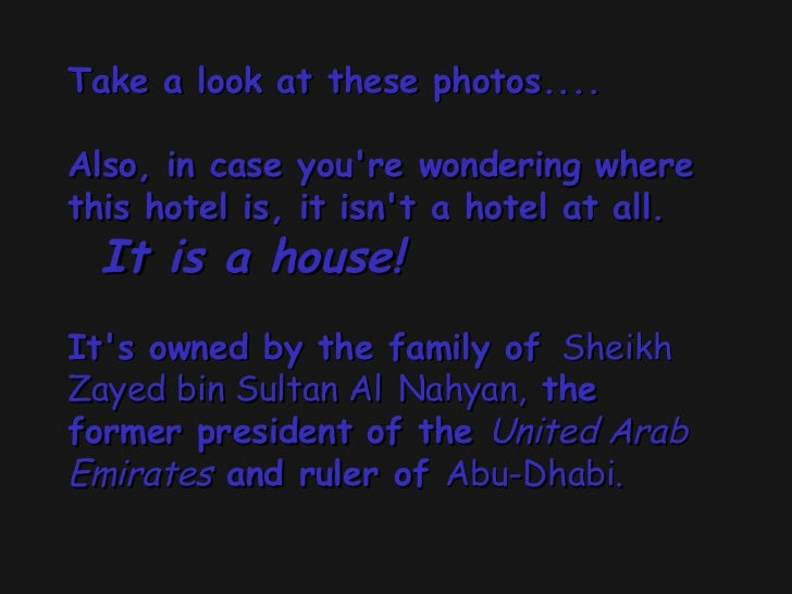 Take a look at these photos.... Also, in case you're wondering where this hotel is, it isn't a hotel at all.  It is a ho...
