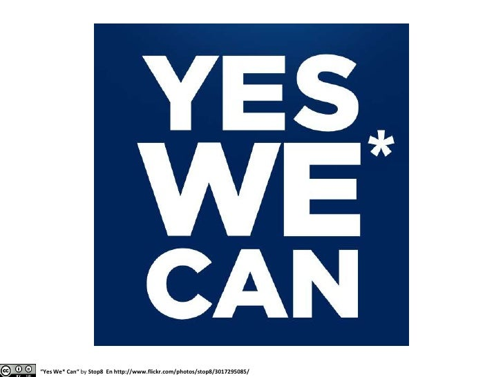 """""""Yes We* Can"""" byStop8En http://www.flickr.com/photos/stop8/3017295085/<br />"""