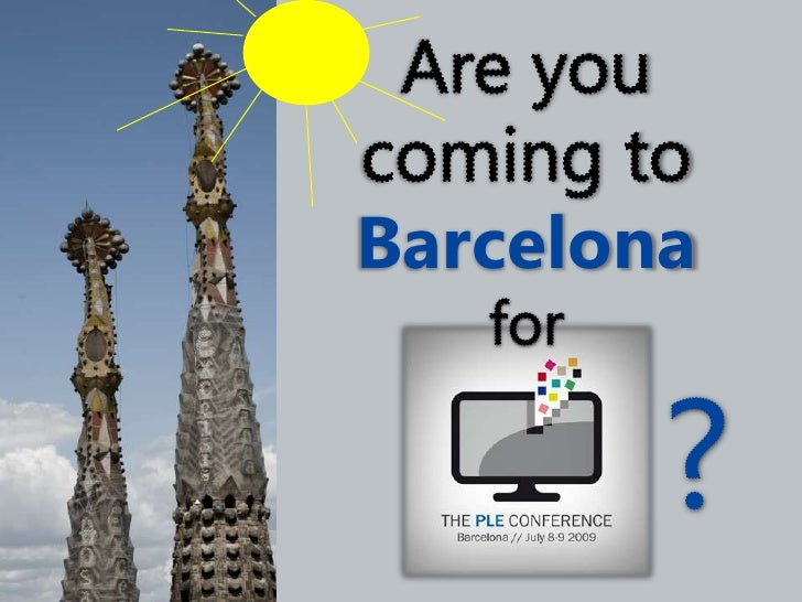 Are you coming to Barcelona<br />for <br />?<br />