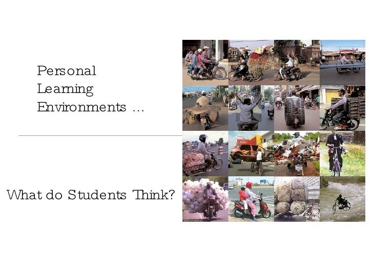 Personal Learning  Environments ...  What do Students Think?