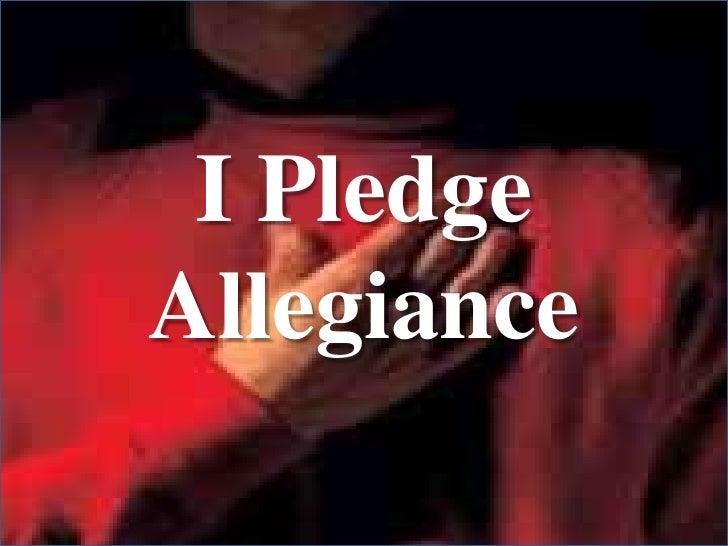 I PledgeAllegiance<br />