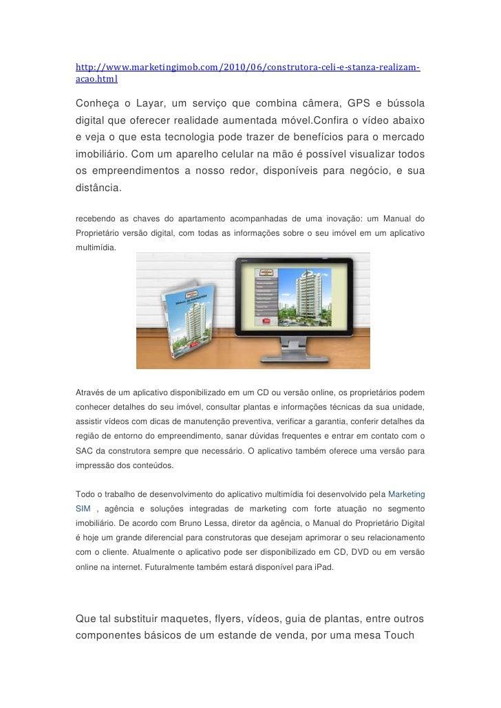 "HYPERLINK ""http://www.marketingimob.com/2010/06/construtora-celi-e-stanza-realizam-acao.html"" http://www.marketingimob.co..."