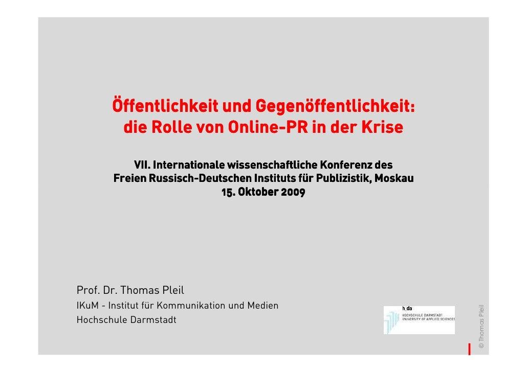 Öffentlichkeit und Gegenöffentlichkeit:                        Online-         die Rolle von Online-PR in der Krise       ...