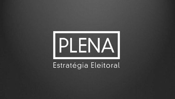 Na Plena o foco é eleição e a entrega é completa.O nosso trabalho é criar e planejar campanhasque ficam na cabeça do eleit...