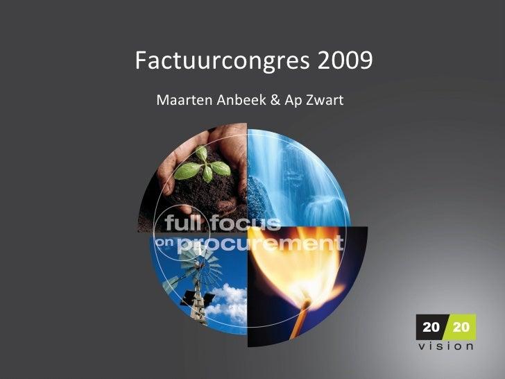 Factuurcongres 2009 Maarten Anbeek & Ap Zwart
