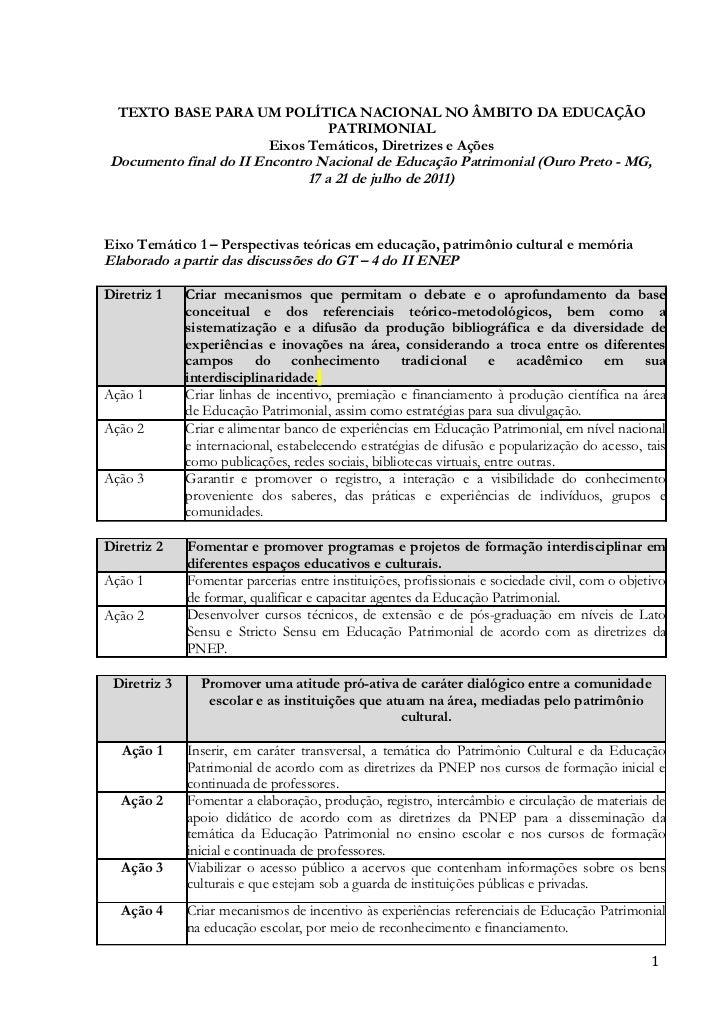 TEXTO BASE PARA UM POLÍTICA NACIONAL NO ÂMBITO DA EDUCAÇÃO                                   PATRIMONIAL                  ...