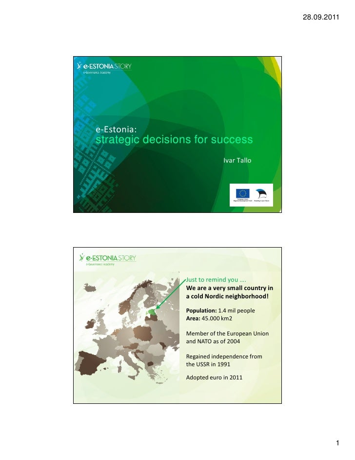 28.09.2011e-Estonia:strategic decisions for success                               Ivar Tallo                 Just to remin...