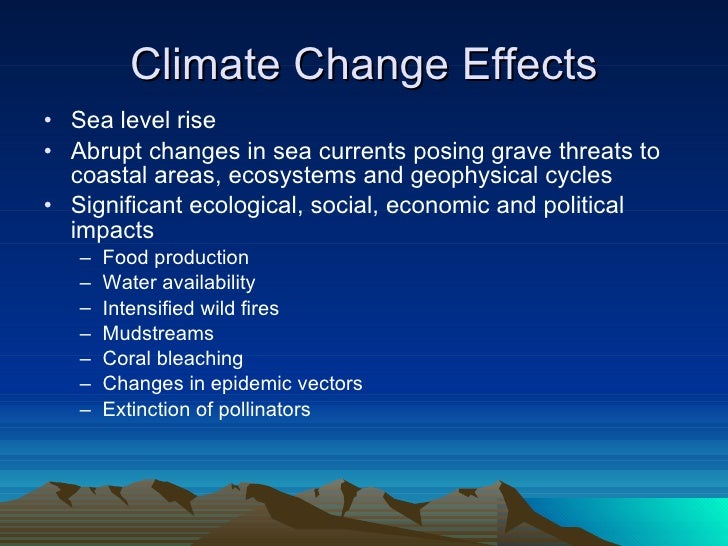 the impact of climate change on Where the state of scientific understanding allows, the inclusion of projected trends in health and socioeconomic conditions into models of climate change impacts on health can provide useful insights into these interactions between non-climate factors and climate change effects.