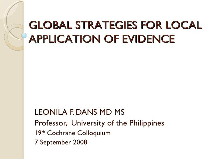 Globalizing the application of evidence-based policy and practices: the Philippine experience