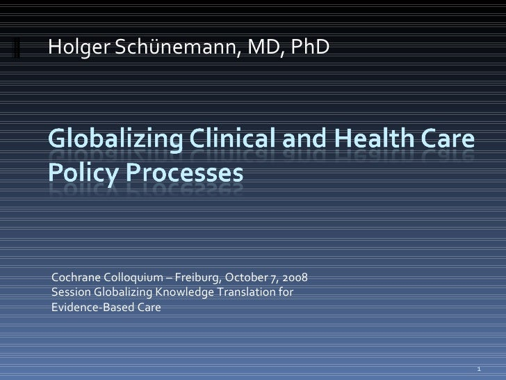 Globalizing clinical and health care policy processes