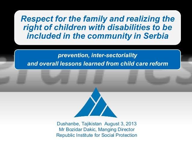 Dushanbe, Tajikistan August 3, 2013 Mr Bozidar Dakic, Manging Director Republic Institute for Social Protection