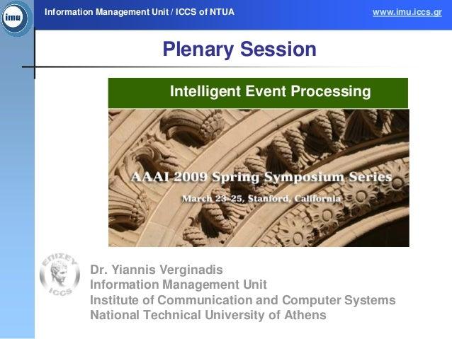 Information Management Unit / ICCS of NTUA                www.imu.iccs.gr                         Plenary Session         ...