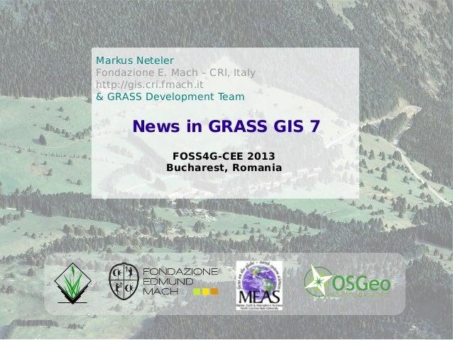 ©2013,MarkusNeteler,Italy–CC-BY-SAlicenseMarkus NetelerFondazione E. Mach – CRI, Italyhttp://gis.cri.fmach.it& GRASS Devel...