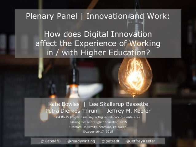 @KateMfD @readywriting @petradt @JeffreyKeefer ‹#› @KateMfD @readywriting @petradt @JeffreyKeefer Plenary Panel | Innovati...