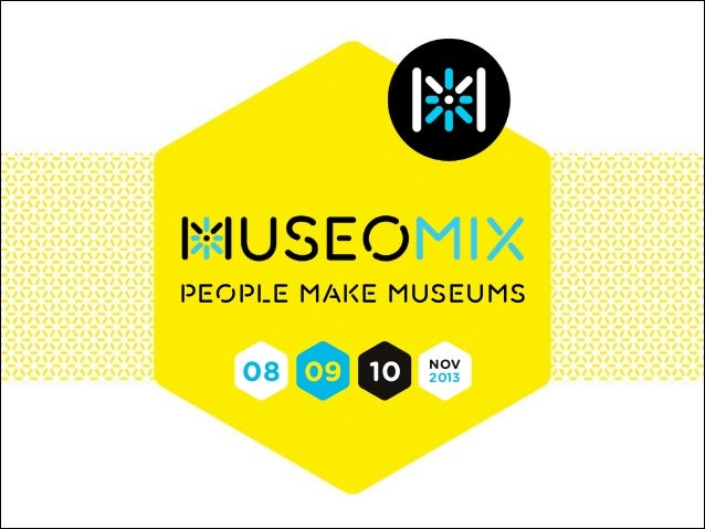 People make museums  08 09 10  NOV 2013
