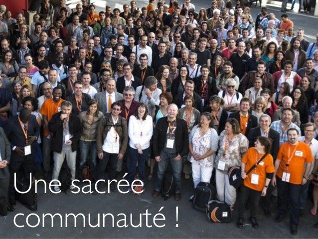 Une sacrée communauté !