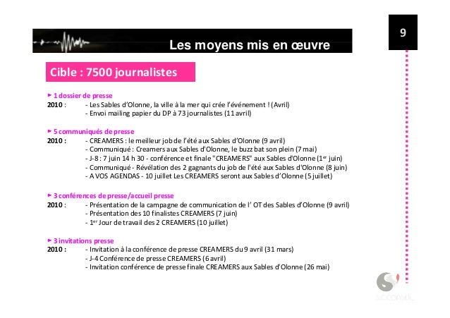 Couverture médiatique # Répartition des retombées de avril 2010 à juillet 2010 12 445 articles au total répartis sur les 4...