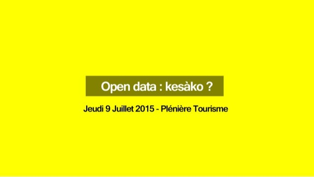 Open Data : Kézako ?