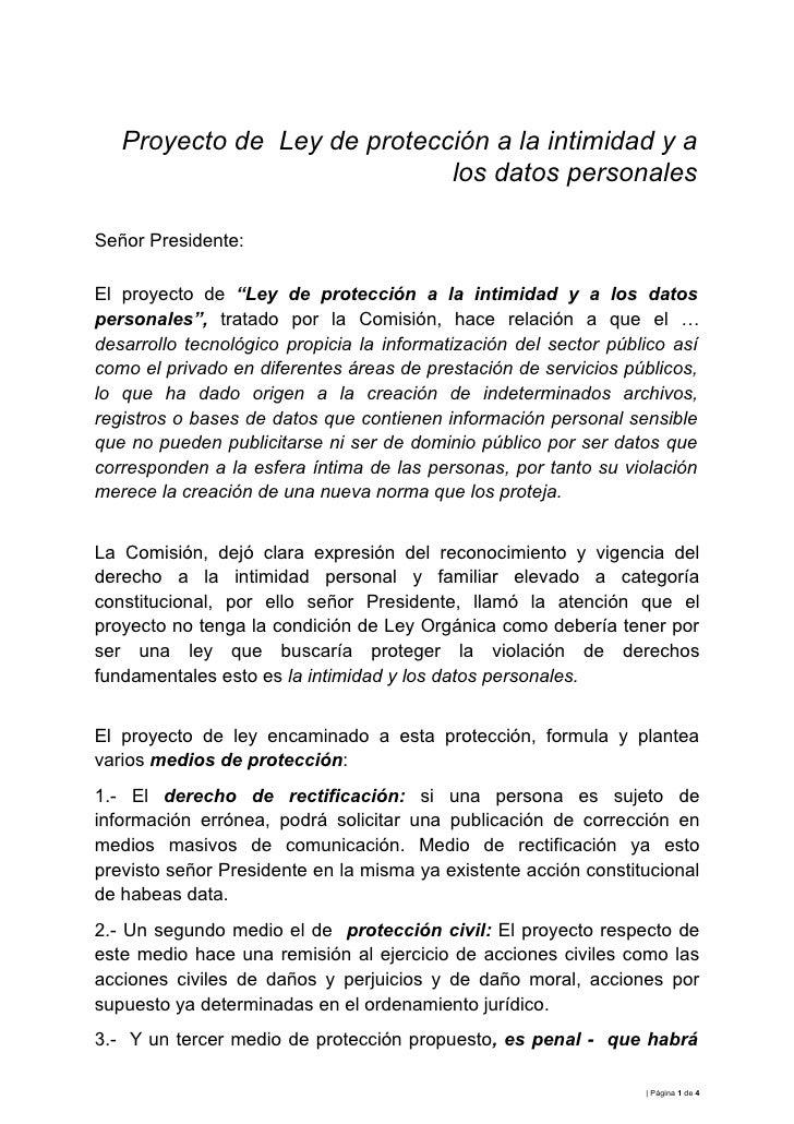 Proyecto de Ley de protección a la intimidad y a                             los datos personalesSeñor Presidente:El proye...