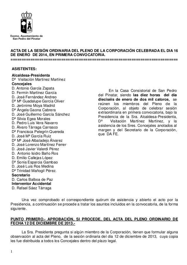 1 ACTA DE LA SESIÓN ORDINARIA DEL PLENO DE LA CORPORACIÓN CELEBRADA EL DIA 16 DE ENERO DE 2014, EN PRIMERA CONVOCATORIA. =...