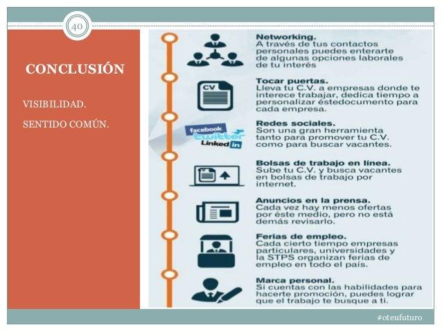 CONCLUSIÓN VISIBILIDAD. SENTIDO COMÚN. 40 #oteufuturo