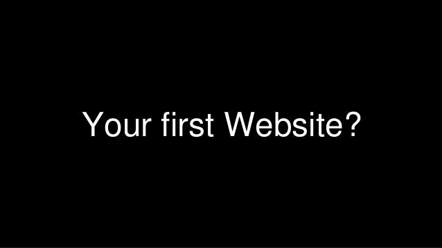 Your first Website?