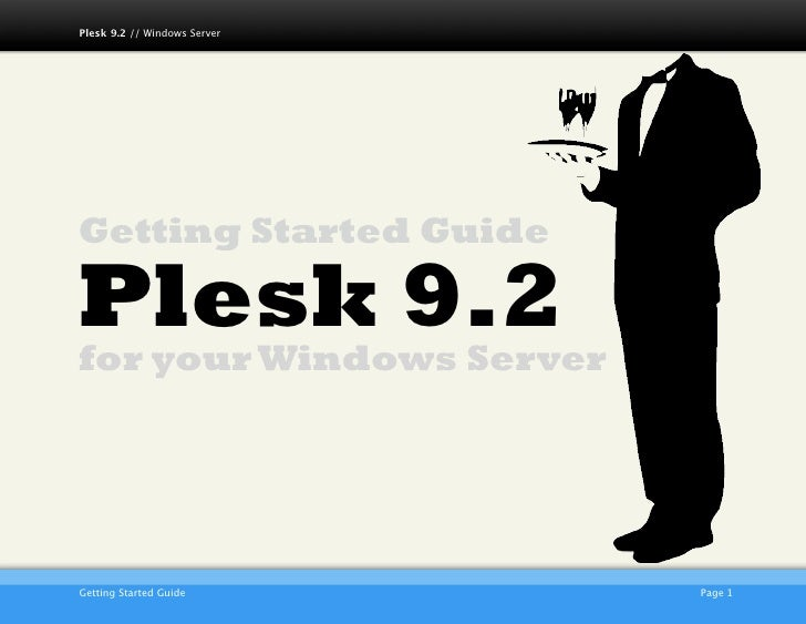 Plesk 9.2 // Windows Server     Getting Started Guide  Plesk 9.2 for your Windows Server                              AKJZ...