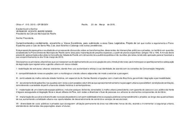 Ofício nº 015 /2015 – GP/SEGOV Recife, 23 de Março de 2015. Excelentíssimo Senhor VEREADOR VICENTE ANDRÉ GOMES Presidente ...