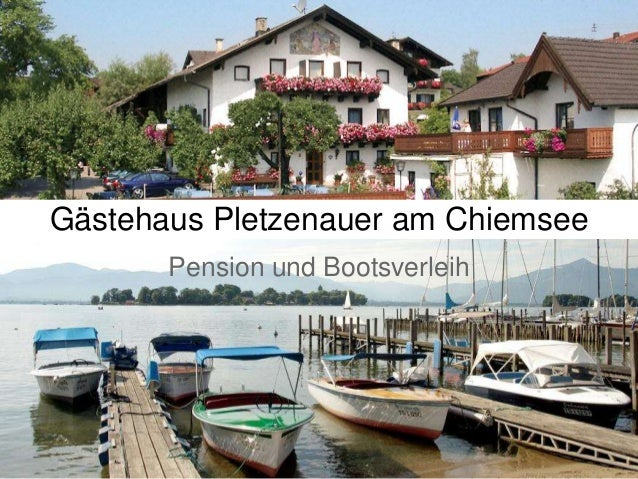 Gästehaus Pletzenauer am Chiemsee Pension und Bootsverleih