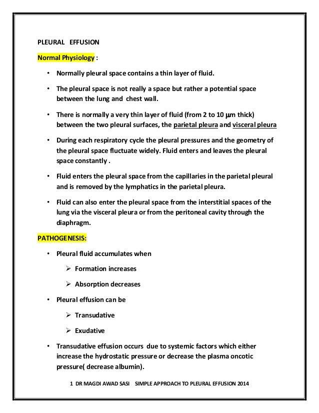 1 DR MAGDI AWAD SASI SIMPLE APPROACH TO PLEURAL EFFUSION 2014 PLEURAL EFFUSION Normal Physiology : • Normally pleural spac...
