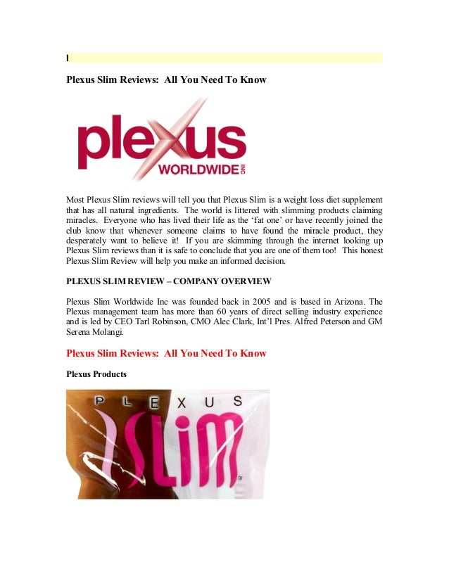 IPlexus Slim Reviews: All You Need To KnowMost Plexus Slim reviews will tell you that Plexus Slim is a weight loss diet su...