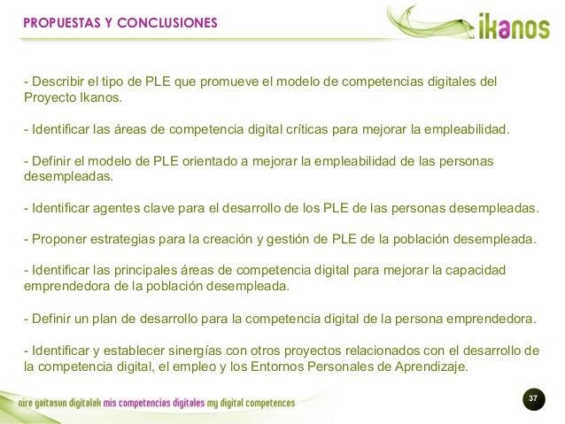 !37 PROPUESTAS Y CONCLUSIONES - Identificar las principales áreas de competencia digital para mejorar la capacidad emprend...