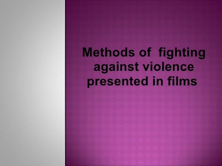 Methods of  fighting against violence presented in films